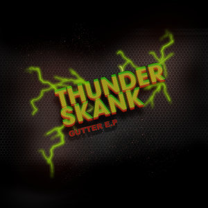 Thunderskank Ft. Tru_Fix & Kear 歌手頭像