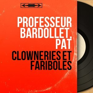 Professeur Bardollet, Pat 歌手頭像