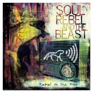 Soul Rebel and the Beast 歌手頭像
