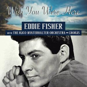 Eddie Fisher with The Hugo Winterhalter Orchestra & Chorus 歌手頭像