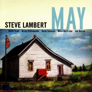 Steve Lambert Sextet 歌手頭像