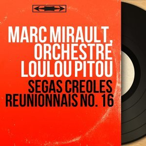 Marc Mirault, Orchestre Loulou Pitou 歌手頭像