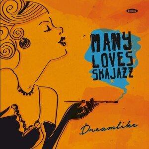 Many Loves Ska Jazz 歌手頭像