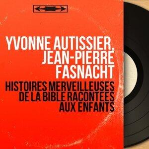 Yvonne Autissier, Jean-Pierre Fasnacht 歌手頭像