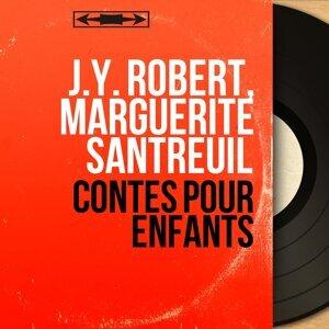 J.Y. Robert, Marguerite Santreuil 歌手頭像