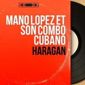 Mano Lopez et son Combo Cubano 歌手頭像