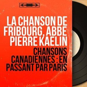 La chanson de Fribourg, Abbé Pierre Kaelin 歌手頭像
