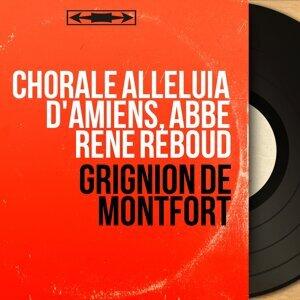 Chorale Alleluia d'Amiens, Abbé René Reboud 歌手頭像