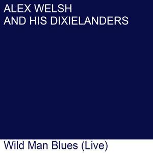 Alex Welsh & His Dixielanders 歌手頭像