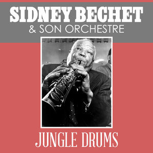 Sidney Bechet & His Orchestra 歌手頭像