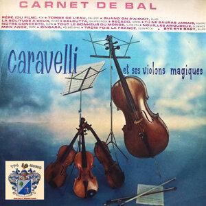 Caravelli et Ses Violons Magiques 歌手頭像