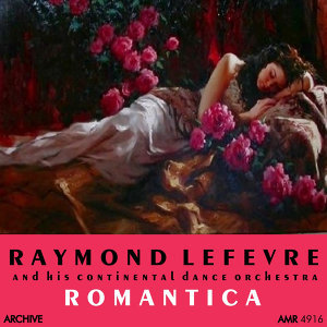 Raymond Lefèvre and his Continental Dance Orchestra 歌手頭像