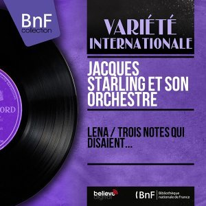 Jacques Starling et son orchestre 歌手頭像