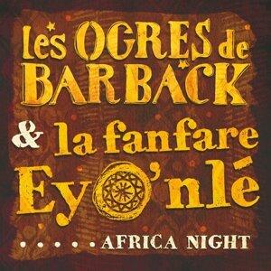 Les Ogres de Barback, La fanfare Eyo'nlé 歌手頭像