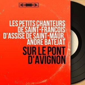 Les petits chanteurs de Saint-François d'Assise de Saint-Maur, André Batejat 歌手頭像