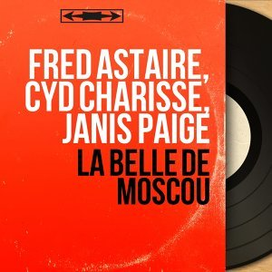 Fred Astaire, Cyd Charisse, Janis Paige 歌手頭像