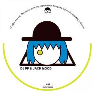 DJ PP, Jack Mood