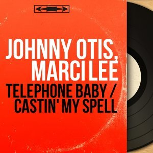 Johnny Otis, Marci Lee 歌手頭像