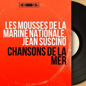 Les Mousses de la Marine nationale, Jean Suscino 歌手頭像