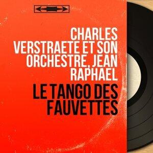 Charles Verstraete et son orchestre, Jean Raphaël 歌手頭像