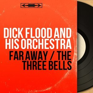Dick Flood and His Orchestra 歌手頭像