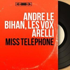 André Le Bihan, Les Vox Arelli 歌手頭像