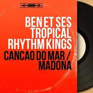 Ben et ses Tropical Rhythm Kings 歌手頭像