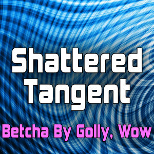 Shattered Tangent 歌手頭像
