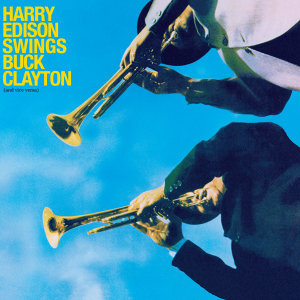 Harry Edison|Buck Clayton