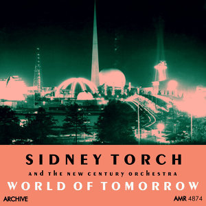 Sidney Torch|The New Century Orchestra 歌手頭像