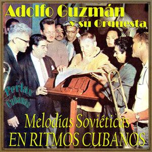 Adolfo Guzmán Y Su Orquesta 歌手頭像
