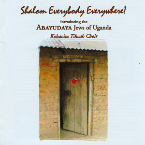 Abayudaya Jews of Uganda feat. Kohavim Tikvah Choir 歌手頭像