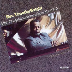 Rev. Timothy Wright & The Chicago Interdenominational Mass Choir 歌手頭像