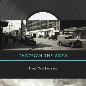 Don Wilkerson (唐‧威克森) 歌手頭像