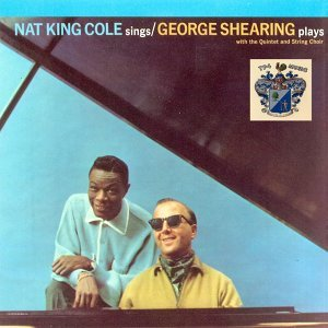 Nat King Cole And George Shearing