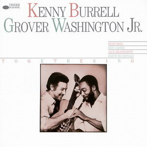 Kenny Burrell/Grover JR. Washington 歌手頭像
