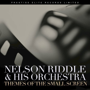 Nelson Riddle & His Orchestra 歌手頭像