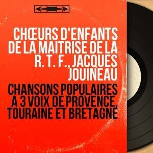 Chœurs d'enfants de la maîtrise de la R. T. F., Jacques Jouineau 歌手頭像
