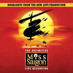 Alain Boublil,Original Cast: Miss Saigon / London / 2014,Claude-Michel Schönberg 歌手頭像