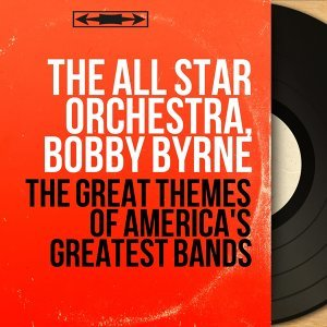 The All Star Orchestra, Bobby Byrne 歌手頭像