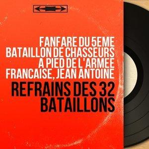 Fanfare du 5ème Bataillon de chasseurs à pied de l'Armée Française, Jean Antoine 歌手頭像