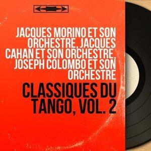 Jacques Morino et son orchestre, Jacques Cahan et son orchestre, Joseph Colombo et son orchestre 歌手頭像