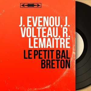 J. Evenou, J. Volteau, R. Lemaître 歌手頭像