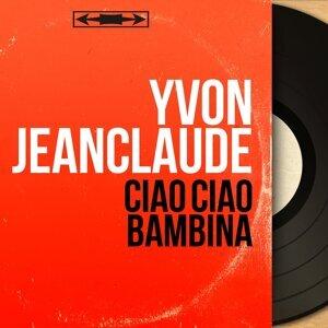 Yvon Jeanclaude 歌手頭像