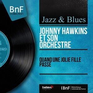 Johnny Hawkins et son orchestre 歌手頭像