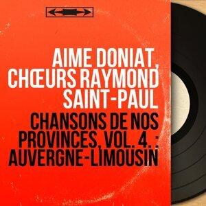 Aimé Doniat, Chœurs Raymond Saint-Paul 歌手頭像