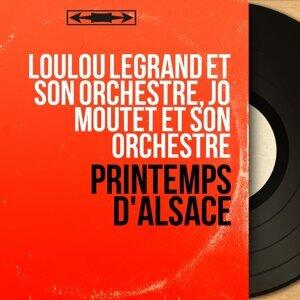 Loulou Legrand et son orchestre, Jo Moutet et son orchestre 歌手頭像