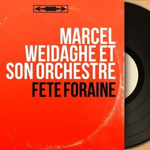 Marcel Weidaghe et son orchestre