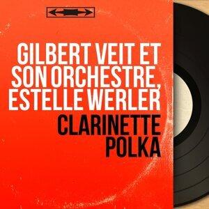 Gilbert Veit et son orchestre, Estelle Werler 歌手頭像