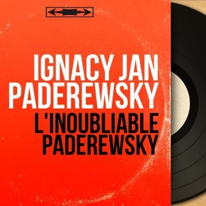 Ignacy Jan Paderewsky 歌手頭像
